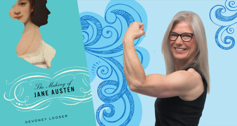 Devoney Looser, author of The Making of Jane Austen, makes a muscle.